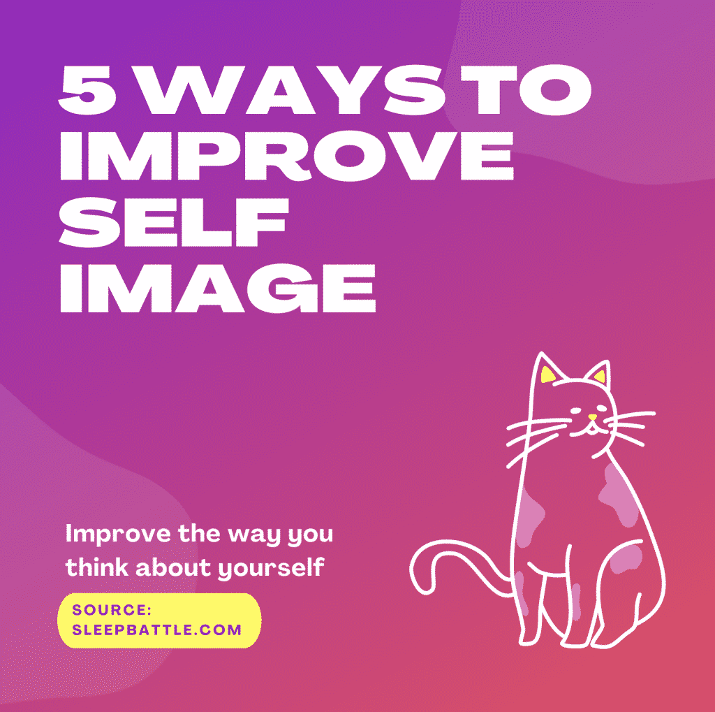5 ways to improve self image